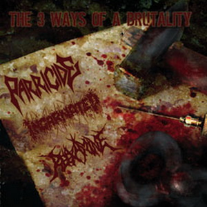 The 3 Ways Of Brutality cover art