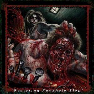 Festering Fuckhole Slop cover art