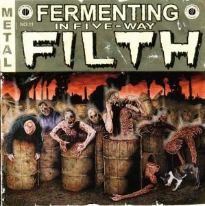 Fermenting  In Five-Way Filth cover art