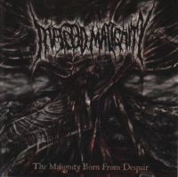 The Malignity Born From Despair cover art